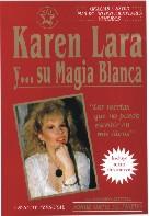KAREN LARA Y SU MAGIA BLANCA