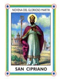 NOVENA DEL GLORIOSO MARTIR  SAN CIPRIANO