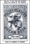AUNT SALLYS POLICY PRAYERS DREAM BOOK