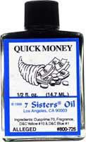 QUICK MONEY 7 Sisters Oil
