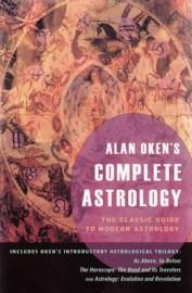 Alan Oken`s Complete Astrology by Alan Oken