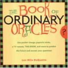 Book of Ordinary Oracles by Lon Duquette