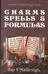 Charms, Spells & Formulas  by Ray Malbrough