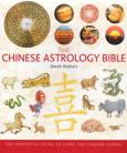 Chinese Astrology Bible by Derek Walters