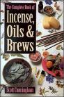 Complete Bk of Incense, Oils & Brews  by Scott Cunningham