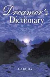 Dreamer`s Dictionary  by Garuda