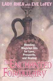 Enchanted Formulary by Lady Rhea/ LeFey