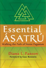 Essential Asatru, Norse Paganism by Diana Paxson