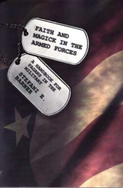 Faith and Magick in the Armed Forces by Stefani Barner