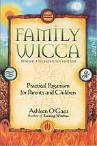 Family Wicca by  Ashleen O`Gaea