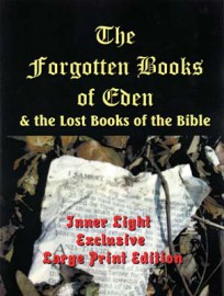 Forgotten Books of Eden and the Lost Books of the Bible