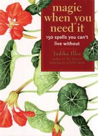 Magic When You Need It by Judika Illes