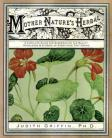 Mother Nature`s Herbal by Judith Griffin