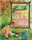 An Ordinary Girl, A Magical Child by W Lyon Martin