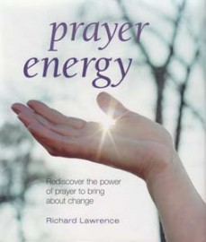 Prayer Energy (hc) by Richard Lawrence