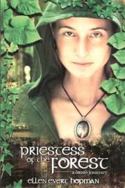 Priestess of the Forest by Ellen Hopman