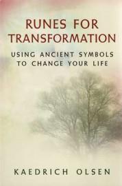 Runes for Transformation by Kaedrich Olsen