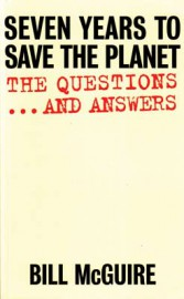 Seven Years to Save the Planet by Bill McGuire
