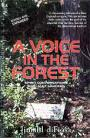 Voice in the Forest by Jimahl DiFiosa
