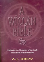 Wiccan Bible by A J Drew